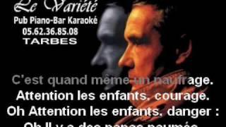 ATTENTION LES ENFANTS... DANGER - MICHEL SARDOU.avi
