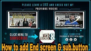 [Hindi]How To Use YouTube End Screen and subscribe button Editor for Your Videos