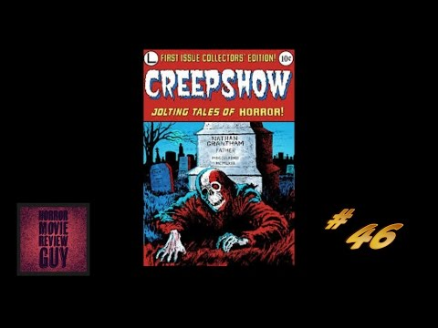 Creepshow – Horror Movie Review Guy  | Vid 46 | ( HMRG Oldies)
