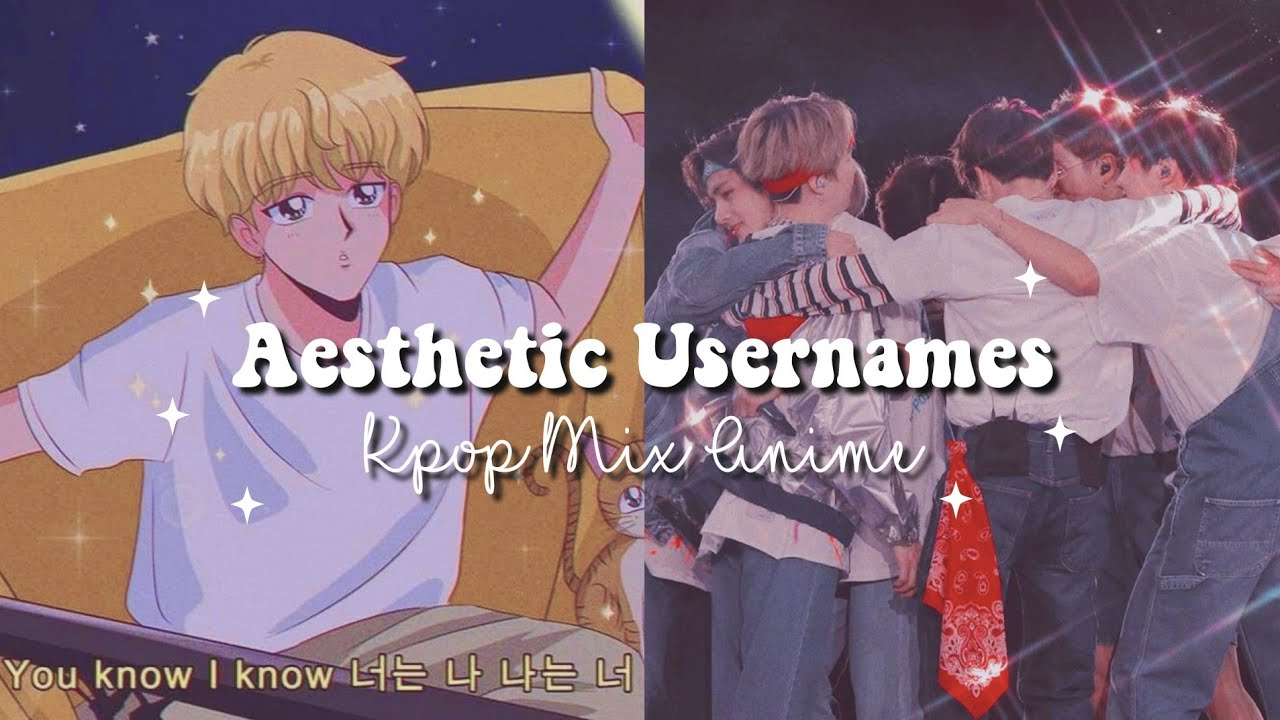 ۵ Aesthetic Usernames Kpop Mix Anime Untaken On Ig Youtube