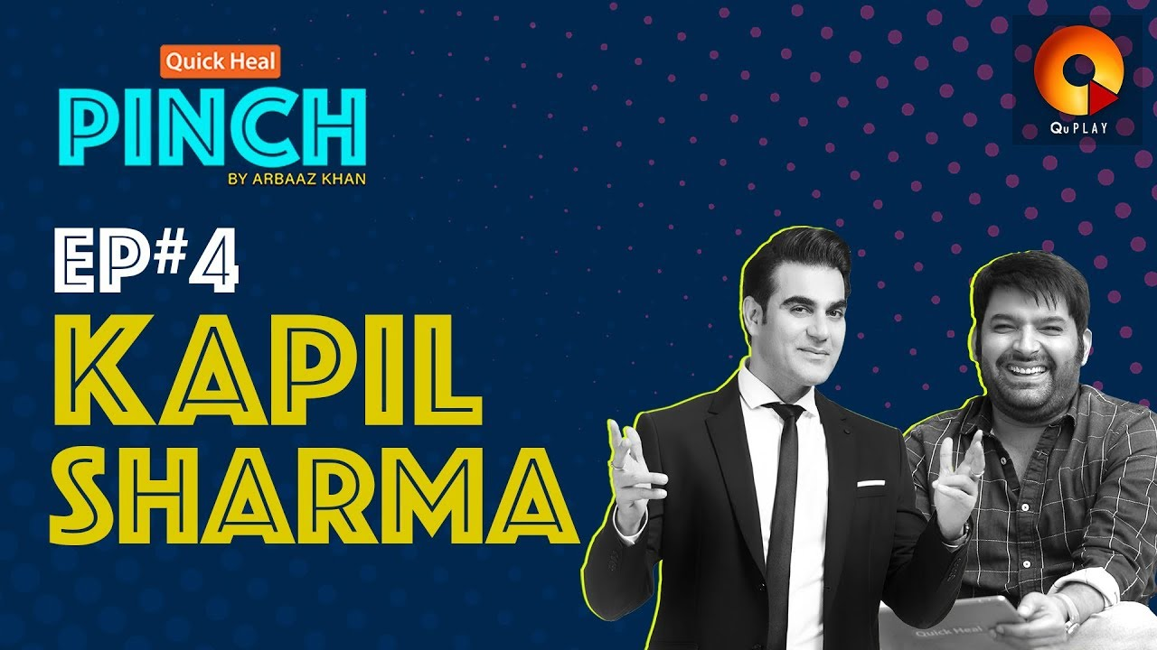 Kapil Sharma | Quick Heal Pinch by Arbaaz Khan | QuPlayTV - YouTube