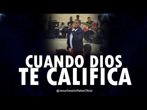 Cuando Dios te Califica // Jesús Geraldo.