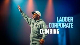 TGIM | CLIMBING THE CORPORATE LADDER