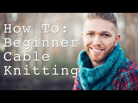 Cable Knitting For Beginners | How To Cable Knit | C4f | C4b | Learn To Knit | Cable Knit Pattern