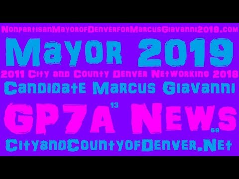 Mayor 2019 City County Denver Networking CAN Marcus Giavanni