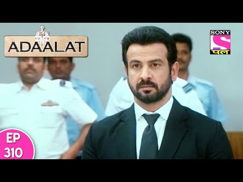 Adaalat - अदालत - Episode 310 - 29th July, 2017 thumbnail