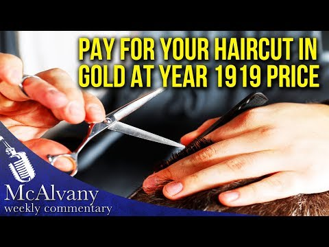 Pay For Your Haircut In Gold At Year 1919 Price