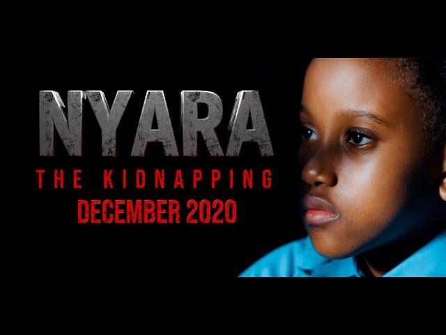 NYARA | The Kidnapping - Official Trailer [HD]