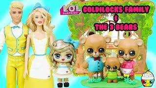 LOL Custom Goldilocks Family &amp The Three Bears Story Cupcake Kids Club