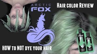 How To NOT Dye Your Hair/Arctic Fox Hair Color Review