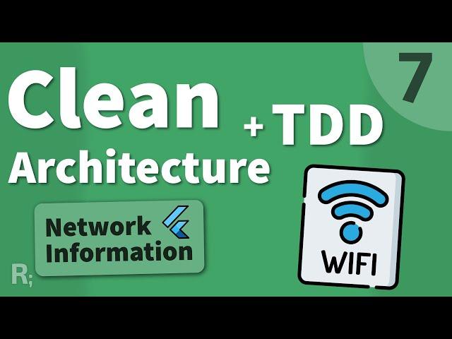 Flutter TDD Clean Architecture Course [7] – Network Info