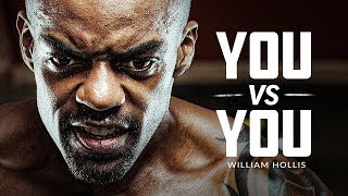 YOU VS YOU (The Journey Speech) - Best Motivational Video Featuring William Hollis