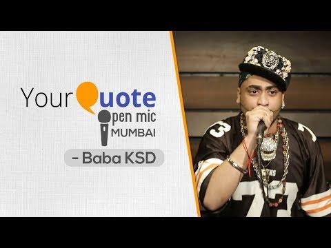 The YourQuote Anthem by Baba KSD   Hindi Rap   YQ - Mumbai (Open Mic 3)