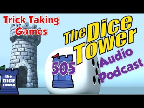 Dice Tower 505 - Trick Taking Games with guest Sara Erickson
