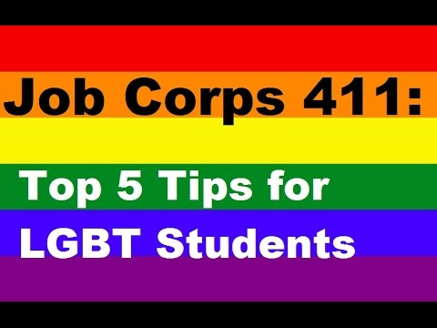 Job Corps 411: Top 5 Tips For LGBT Students.