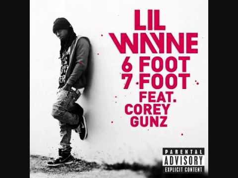 Lil Wayne - 6 FOOT 7 FOOT ft Corey Gunz