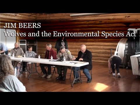 Wolves and the Environmental Species Act - Jim Beers