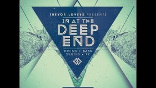 Royalty Free Deep House Samples Loops - Trevor Loveys In At The Deep End