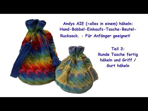 andys-aie-teil-3:-runde-tasche-fertig-häkeln-und-tragegriff-/-gurt-häkeln---für-anfänger-geeignet!