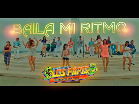 Baila Mi Ritmo-Los Papis RA7  Video Oficial HD