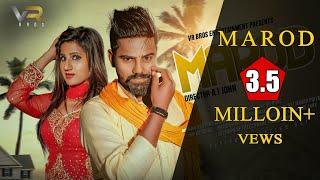 Marod (मरोड़ ) | Official | Raju Punjabi | Raj Mawar | Priya | Haryanvi Song 2018 |VR BROS ENT