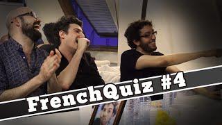 FrenchQuiz #4 - Invités : Karim DEBBACHE, Gilles STELLA et Jérémy MORVAN.