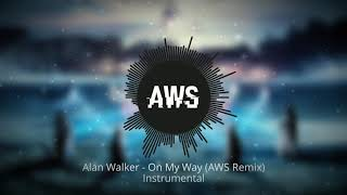 Download Alan Walker & Sabrina Carpenter - On My Way (AWS Remix Instrumental)