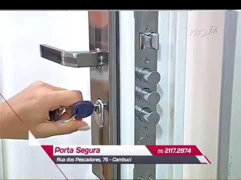 Porta Segura - Segurança p  sua casa e sua família - YouTube 59136670a1