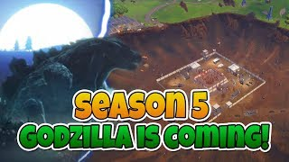NEW 'GODZILLA' COMING to DUSTY DEPOT - 'Fortnite in Season 5'