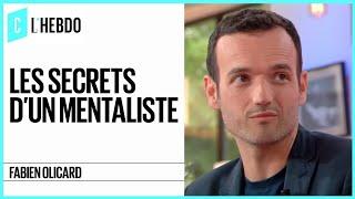 Fabien Olicard : les secrets du mentaliste - C l'hebdo - 26/05/2018