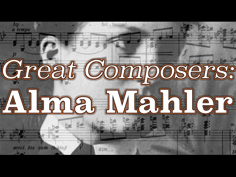 Great Composers: Alma Mahler