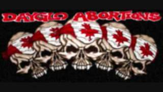 Dayglo Abortions - Wake up America