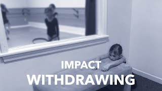 IMPACT - Withdrawing