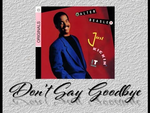Don't Say Goodbye - The Original version