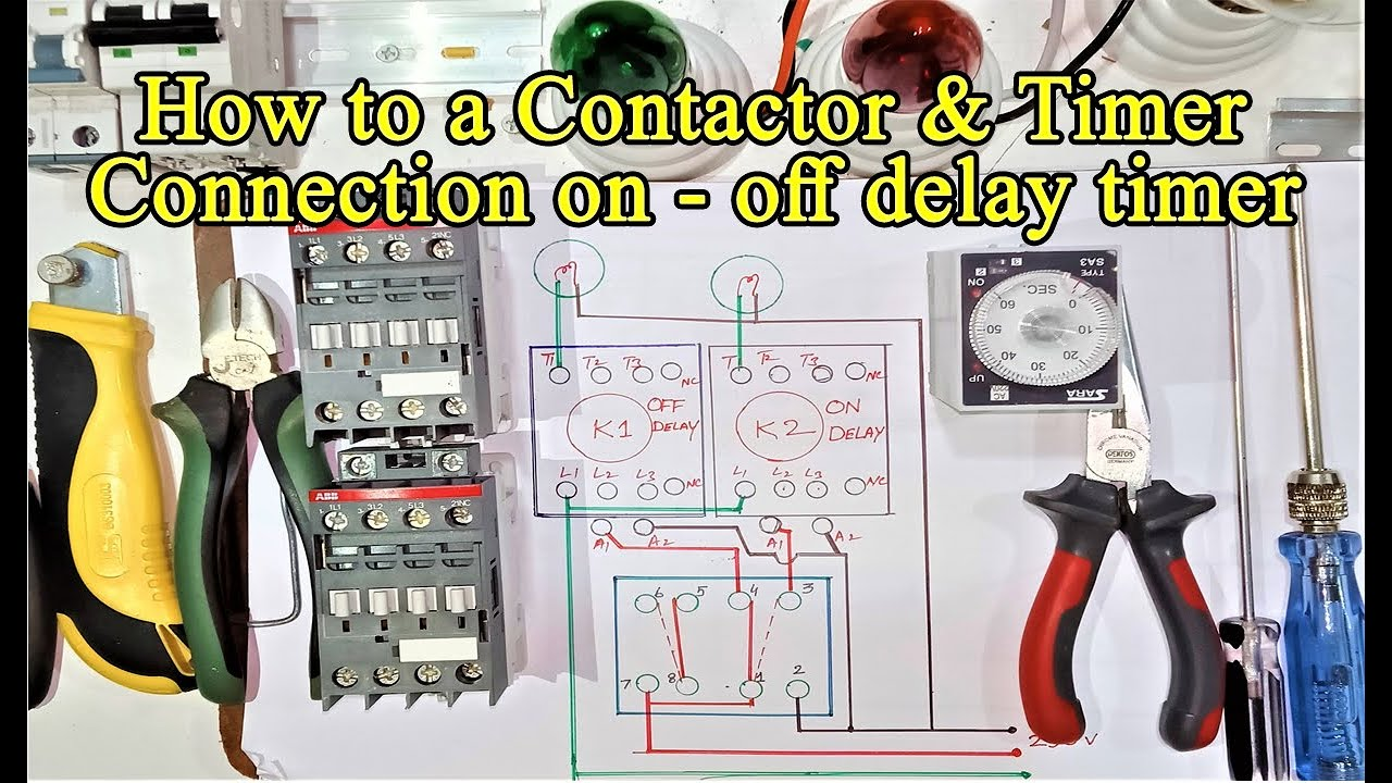 How To A Contactor And Timer Relay Connection On Delay