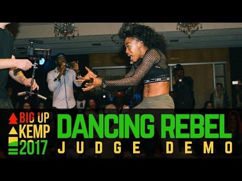 BIG UP KEMP EUROPE 2017 - JUDGE DEMO - DANCING REBEL (Jamaica)