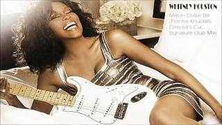 Whitney Houston - Million Dollar Bill (Frankie Knuckles Director