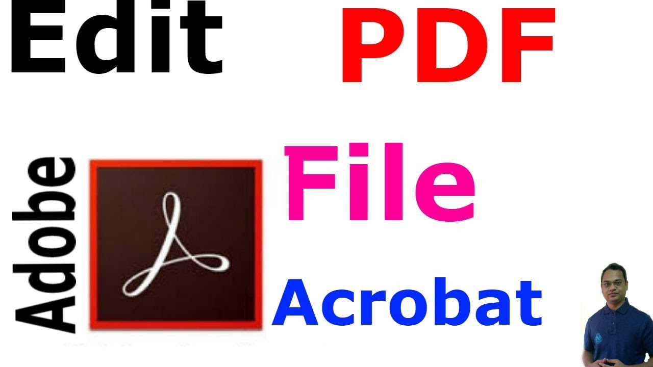 How to Easily Edit a PDF file using Adobe Acrobat Pro 9/10/11 !!