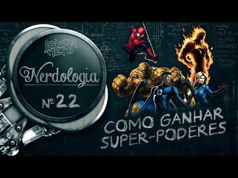 COMO GANHAR SUPER-PODERES | Nerdologia