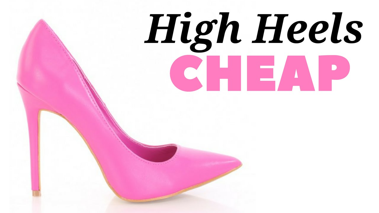 Find Cheap High Heels Online Under 20 Dollars - YouTube