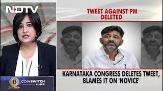 Karnataka Congress Deletes Tweet Against PM, Blames It On