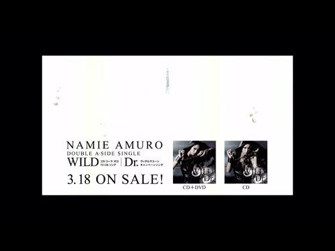 安室奈美恵 / Single「WILD / Dr.」15sec TV-SPOT