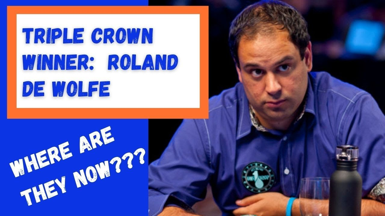 Where Are They Now? High Stakes Poker Pro Roland De Wolfe
