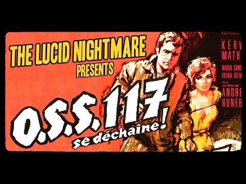 The Lucid Nightmare  OSS 117 se Dechaine