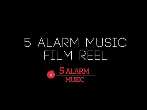5 Alarm Music Film Reel 2017