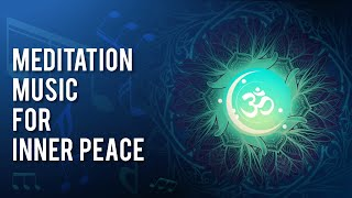 Beautiful Soothing Music For Relaxation   Meditation Music For Inner Peace   Art of Living Music