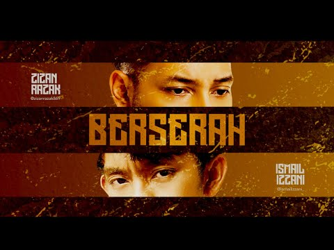 Zizan Razak feat. Ismail Izzani - Berserah [Official Lyric Video]