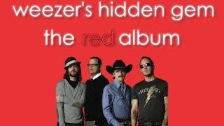 Weezer's Hidden Gem: The Red Album