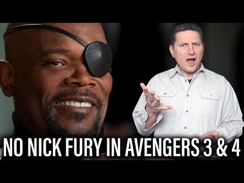 Nick Fury Not In Avengers 3 Or Avengers 4