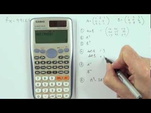 Matrix calculations using the Casio fx991ES PLUS calculator